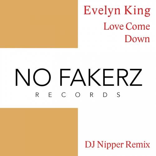 Love Come Down (DJ NiPPER Remix) de Evelyn Champagne King