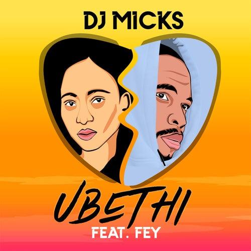 Ubethi de DJ Micks