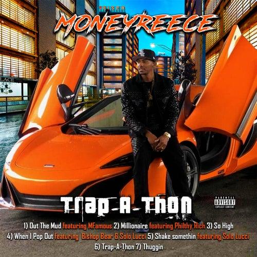 Trap-a-Thon by MoneyReece