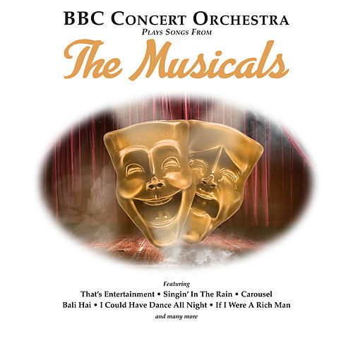 BBC Concert Orchestra Plays Songs from The Musicals von BBC Concert Orchestra