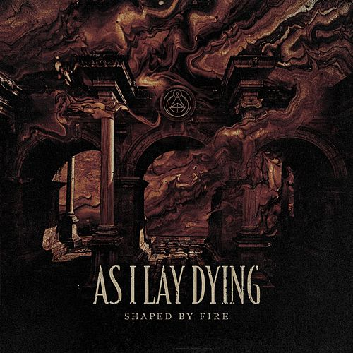 Shaped by Fire von As I Lay Dying