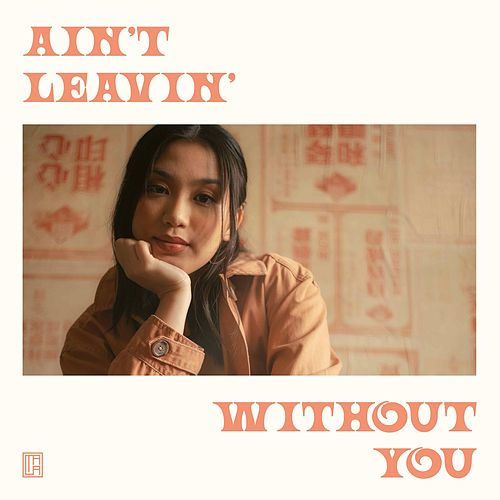 Ain't Leavin' Without You de Tala