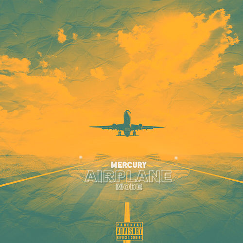 Airplane Mode by Mercury