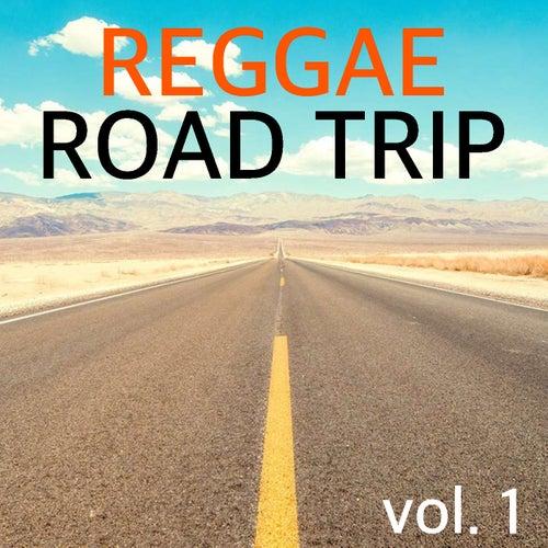Reggae Road Trip vol. 1 by Various Artists