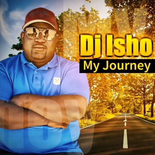 My Journey von DJ Isho