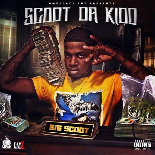 Big Scoot by Scoot Da Kidd