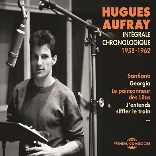 Intégrale chronologique 1958-1962 de Hugues Aufray