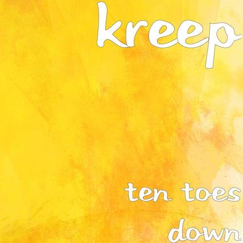Ten Toes Down by Kreep