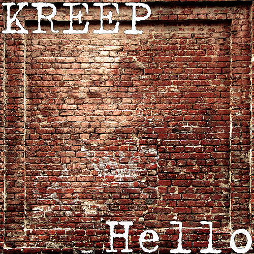 Hello by Kreep