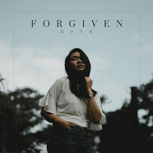 Forgiven by Ruth