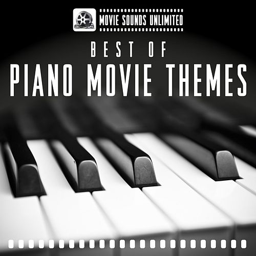 Best of Piano Movie Themes by Various Artists