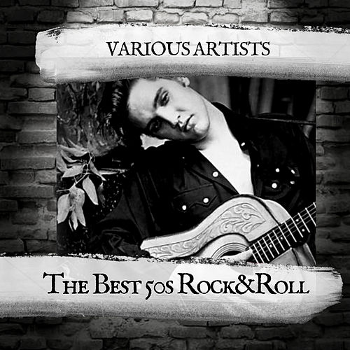 The Best 50s Rock&Roll de Various Artists
