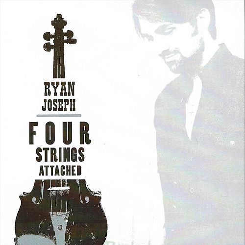 Four Strings Attached by Ryan Joseph