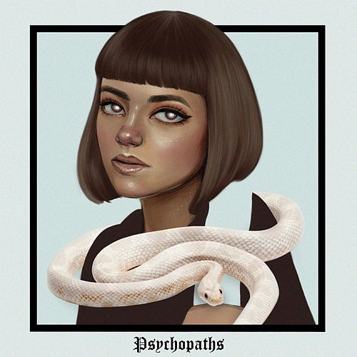 Psychopaths by Ayelle