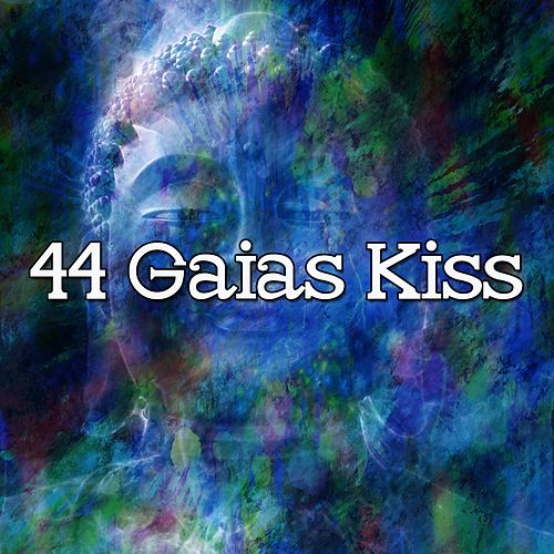 44 Gaias Kiss by Music For Meditation