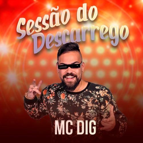 Sessão do Descarrego de MC Dig