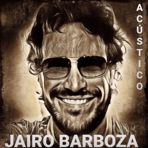 Jairo Barboza  Acústico (Acústico) de Jairo Barboza