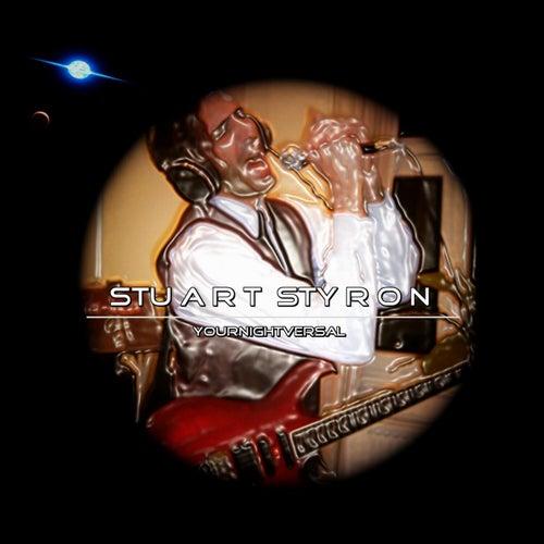 Yournightversal von Stuart Styron