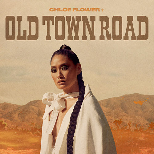Old Town Road de Chloe Flower