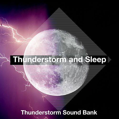 Thunderstorm and Sleep de Thunderstorm Sound Bank