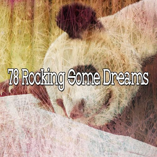 78 Rocking Some Dreams by Relaxing Spa Music