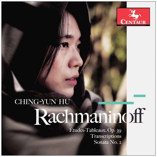 Rachmaninoff & J.S. Bach: Piano Works de Ching-Yun Hu