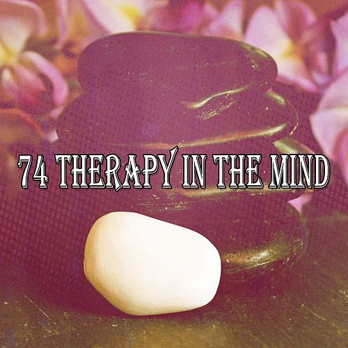 74 Therapy in the Mind von Entspannungsmusik