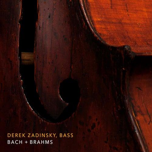 Bach & Brahms: Works for Cello (Performed on Double Bass) de Derek Zadinsky