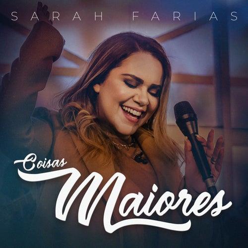 Coisas Maiores de Sarah Farias
