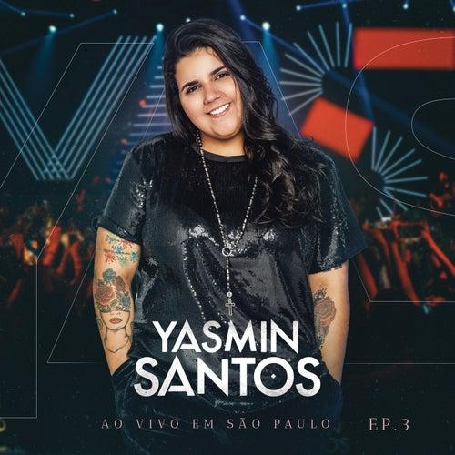 Yasmin Santos Ao Vivo em São Paulo - EP 3 von Yasmin Santos