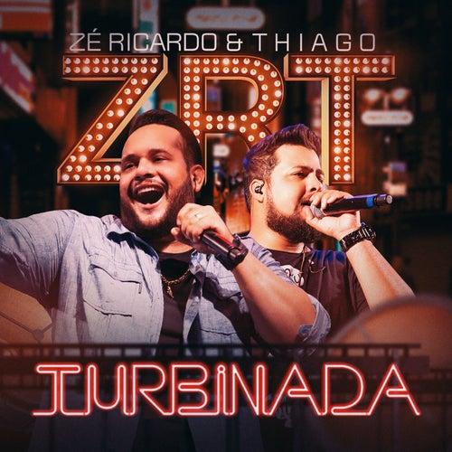 Turbinada de Zé Ricardo & Thiago