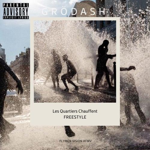 Les quartiers chauffent freestyle de Grödash