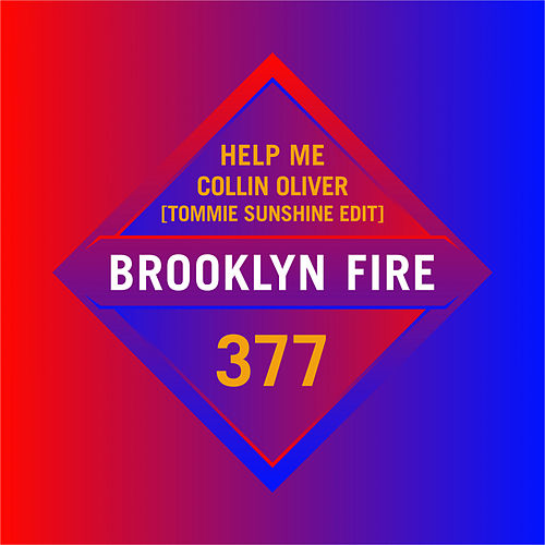 Help Me (Tommie Sunshine Edit) by Collin Oliver