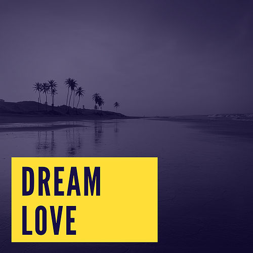 Dream Love van Bobby Darin