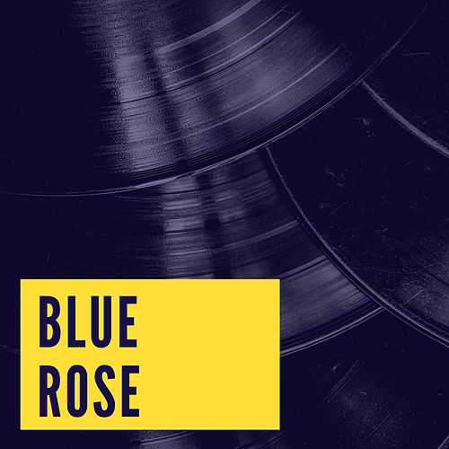 Blue Rose de Ted Weems