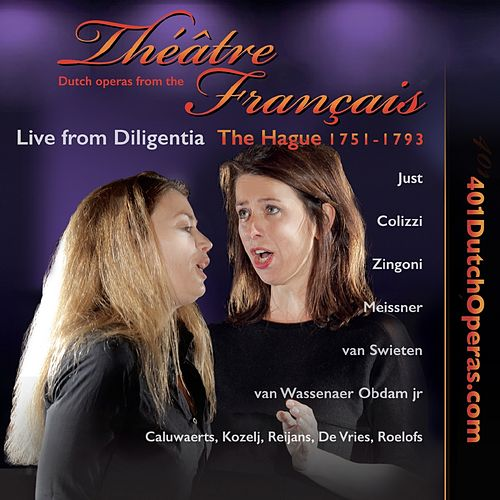Dutch operas from the théâtre français the hague 1751-1793 | live from diligentia by Various Artists