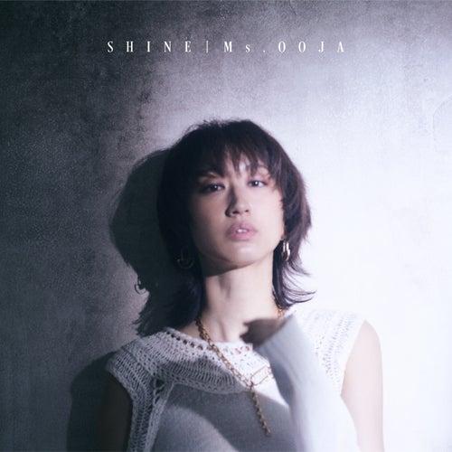 Shine von Ms.OOJA