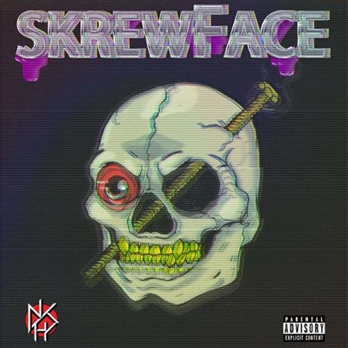 Skrewface by Da$H