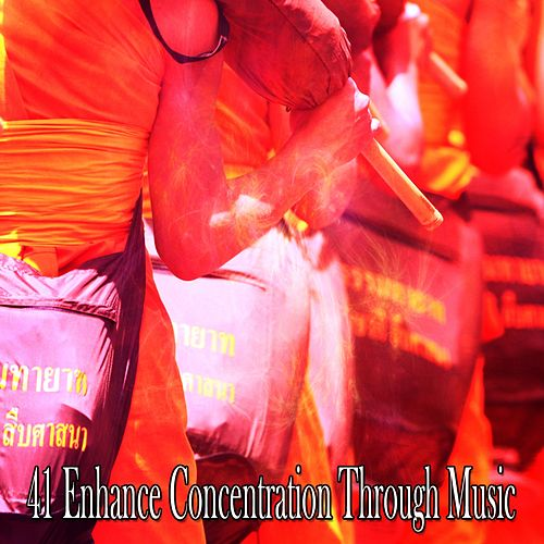 41 Enhance Concentration Through Music von Lullabies for Deep Meditation