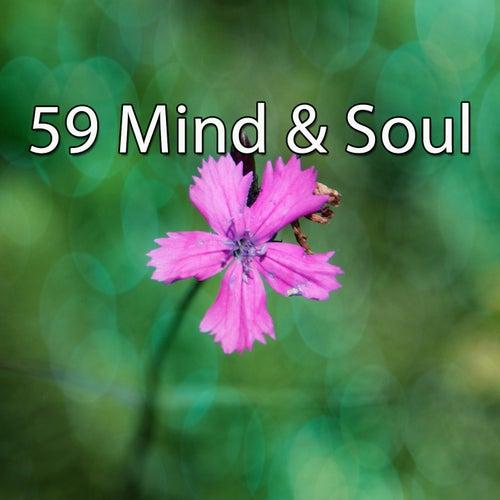 59 Mind & Soul von Entspannungsmusik