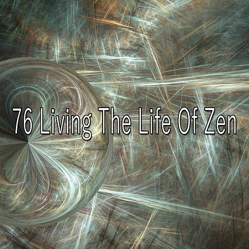 76 Living the Life of Zen de Musica Relajante
