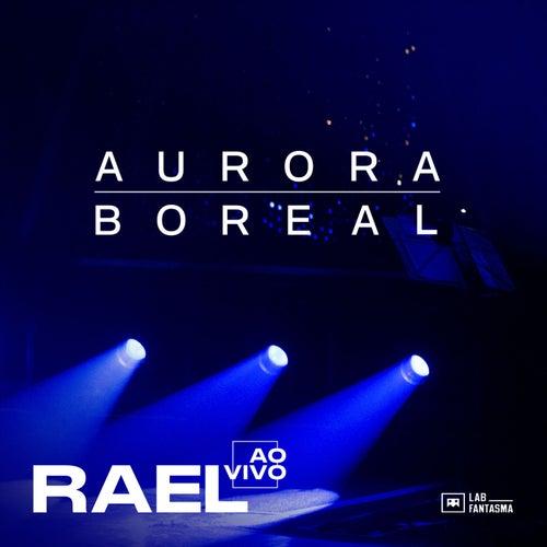 Aurora Boreal (Ao Vivo) by Ra'el