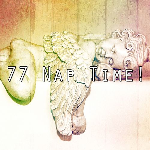 77 Nap Time! by S.P.A