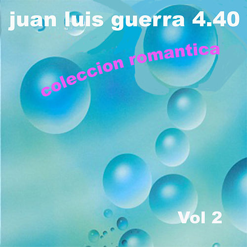 Coleccion Romantica, Vol. 2 by Juan Luis Guerra
