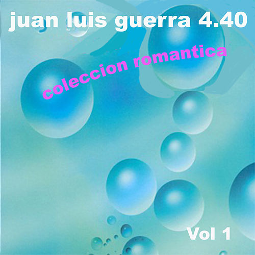 Coleccion Romantica, Vol. 1 by Juan Luis Guerra