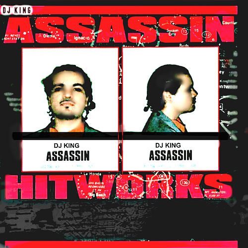 Hitworks Vol. 1 de Dj King Assassin