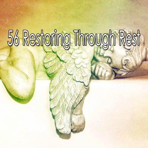 56 Restoring Through Rest von Best Relaxing SPA Music