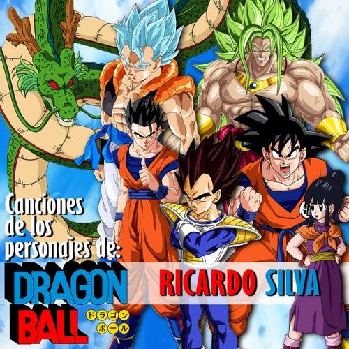 Canciones de los Personajes de Dragon Ball de Ricardo Silva (1)
