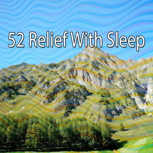 52 Relief with Sleep de Dormir