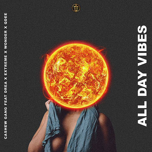 All Day Vibes de CashewGang